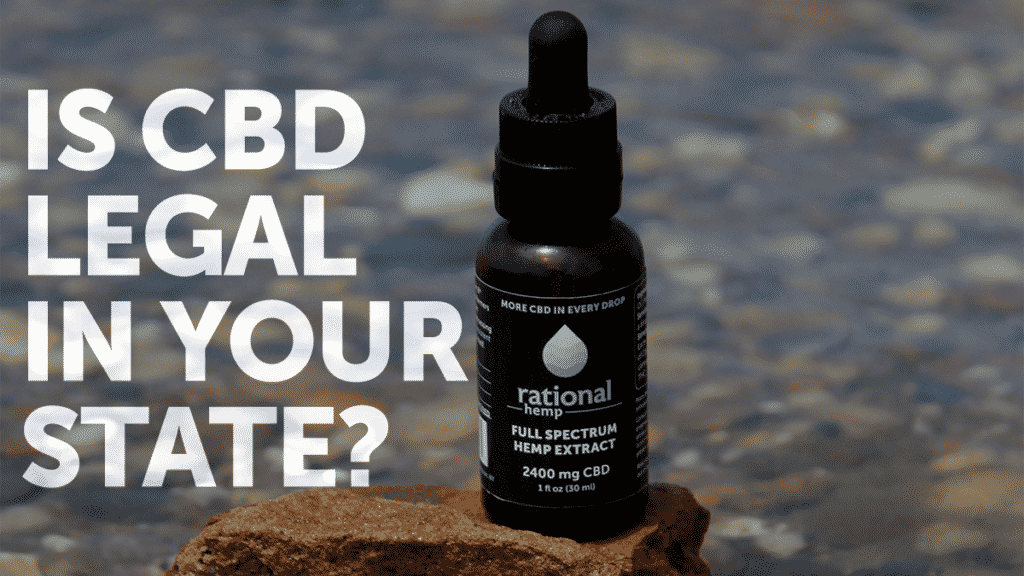 CBD is federally legal, but state to state laws vary
